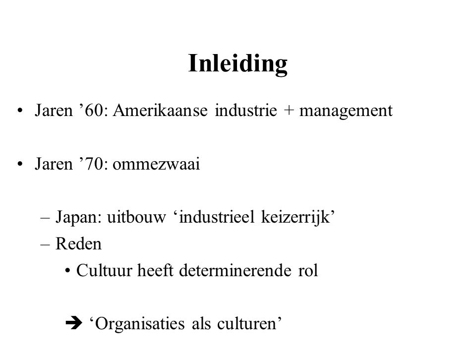 Inleiding Jaren '60: Amerikaanse industrie + management