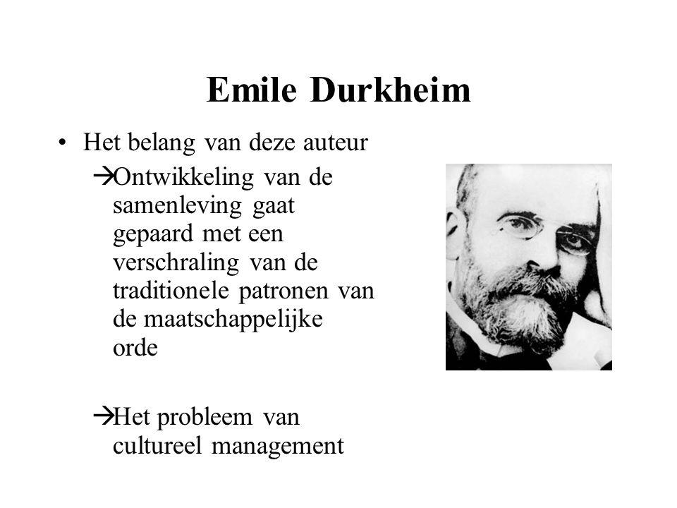 Emile Durkheim Het belang van deze auteur