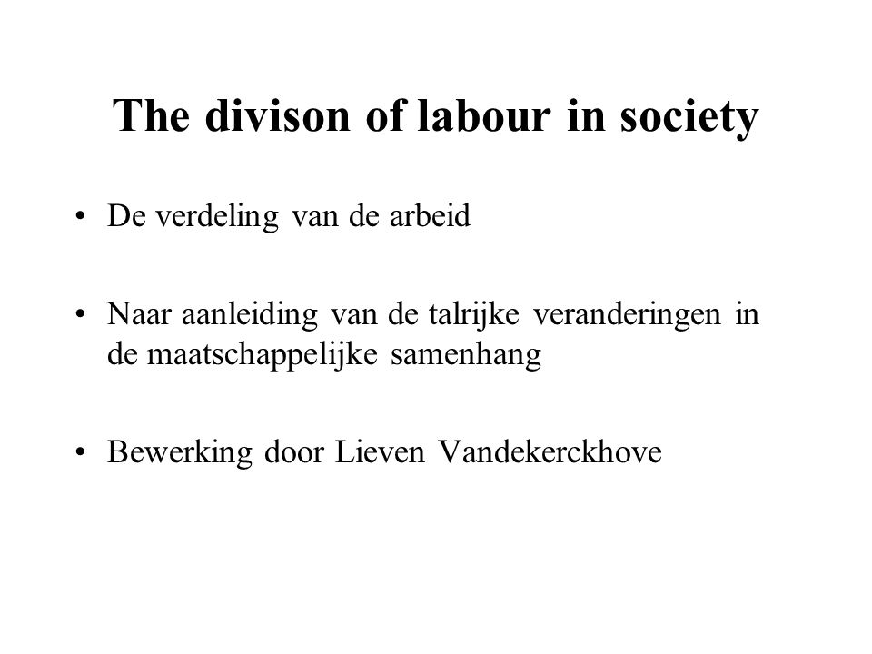 The divison of labour in society
