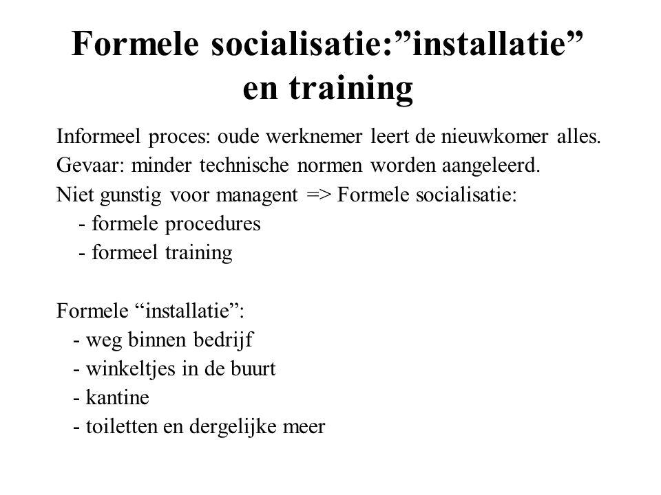 Formele socialisatie: installatie en training