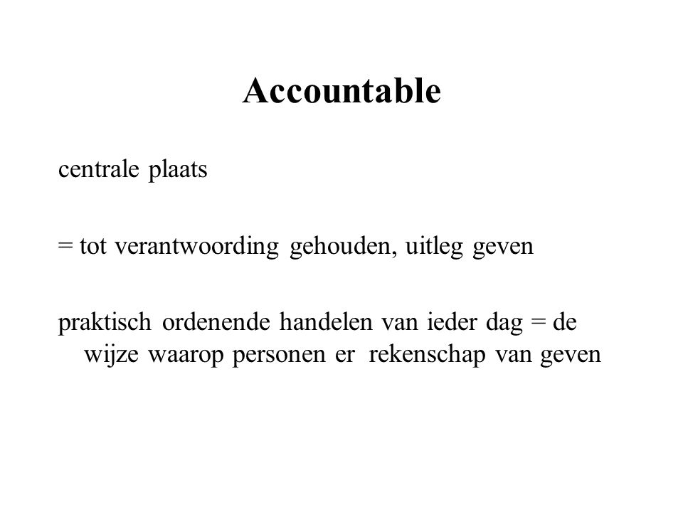 Accountable centrale plaats