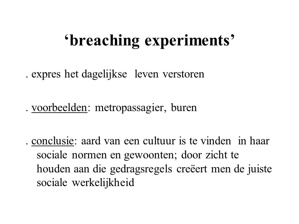 'breaching experiments'