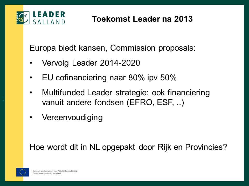 Europa biedt kansen, Commission proposals: Vervolg Leader 2014-2020