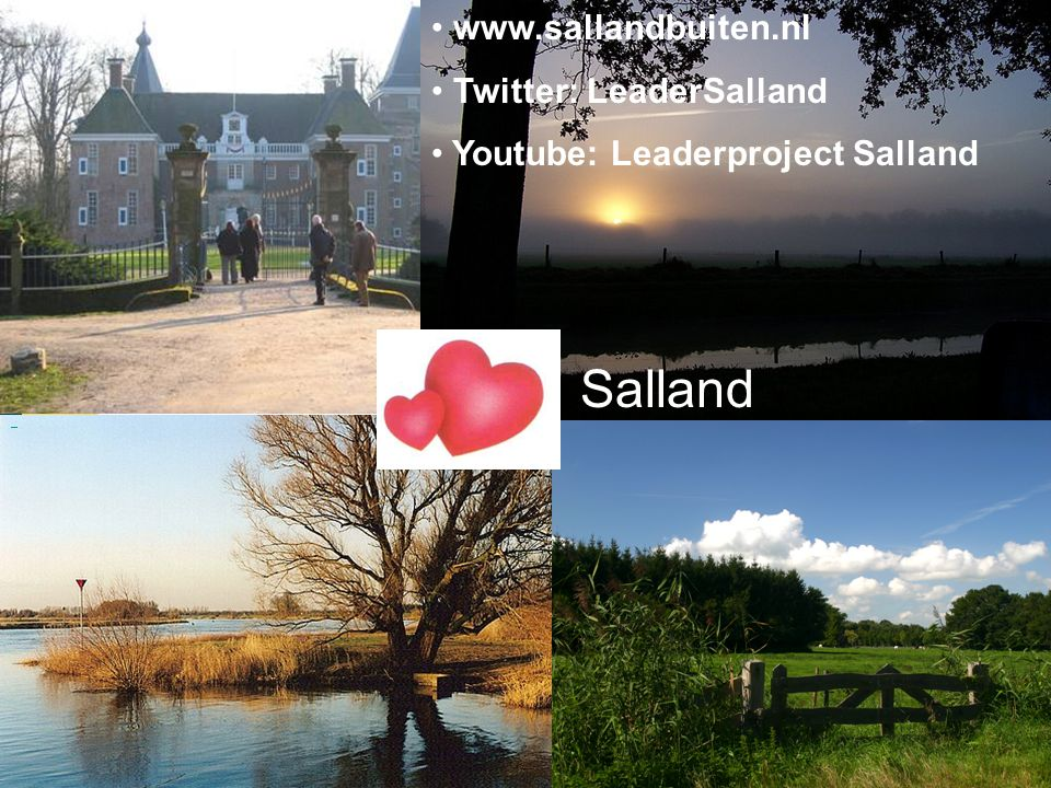 Salland www.sallandbuiten.nl Twitter: LeaderSalland