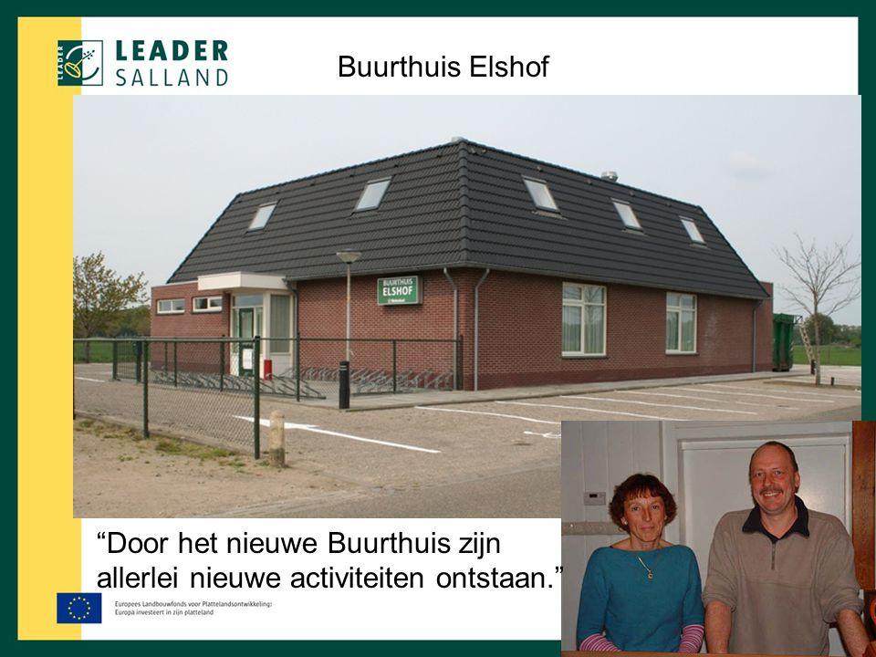Buurthuis Elshof Door het nieuwe Buurthuis zijn allerlei nieuwe activiteiten ontstaan.