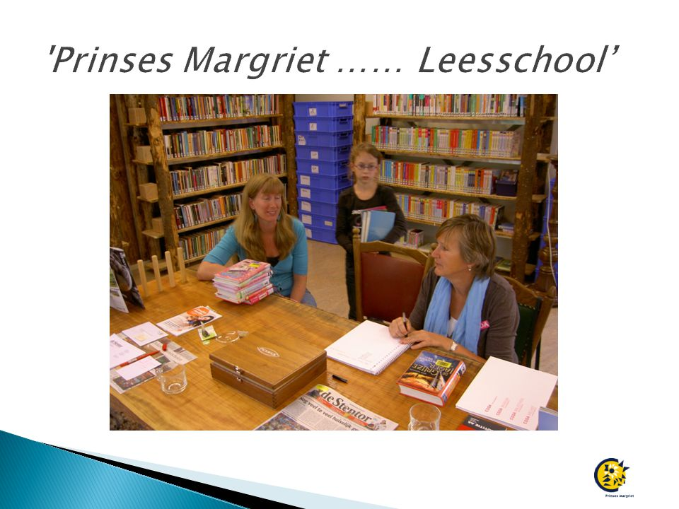 Prinses Margriet …… Leesschool'