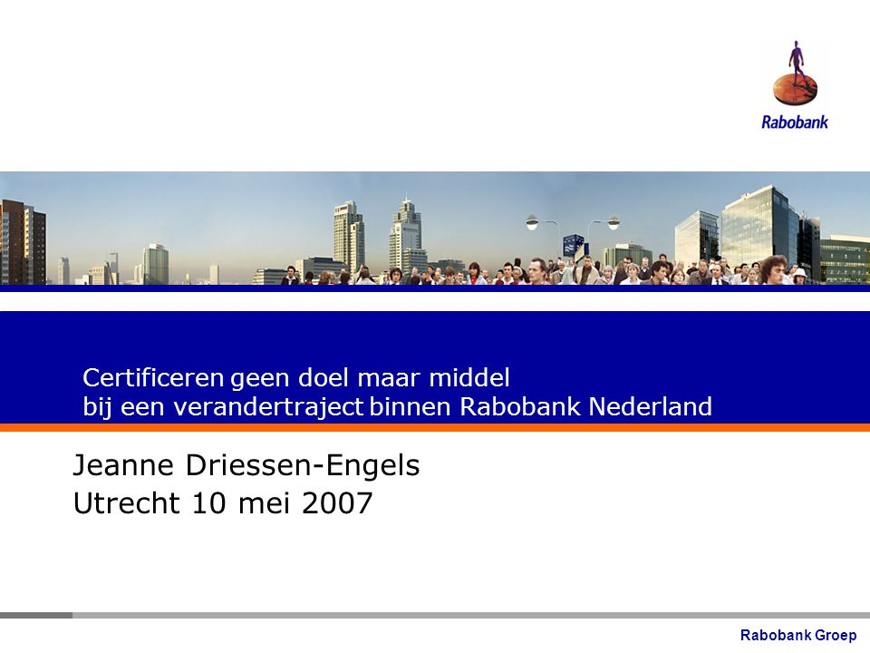 Jeanne Driessen-Engels Utrecht 10 mei 2007