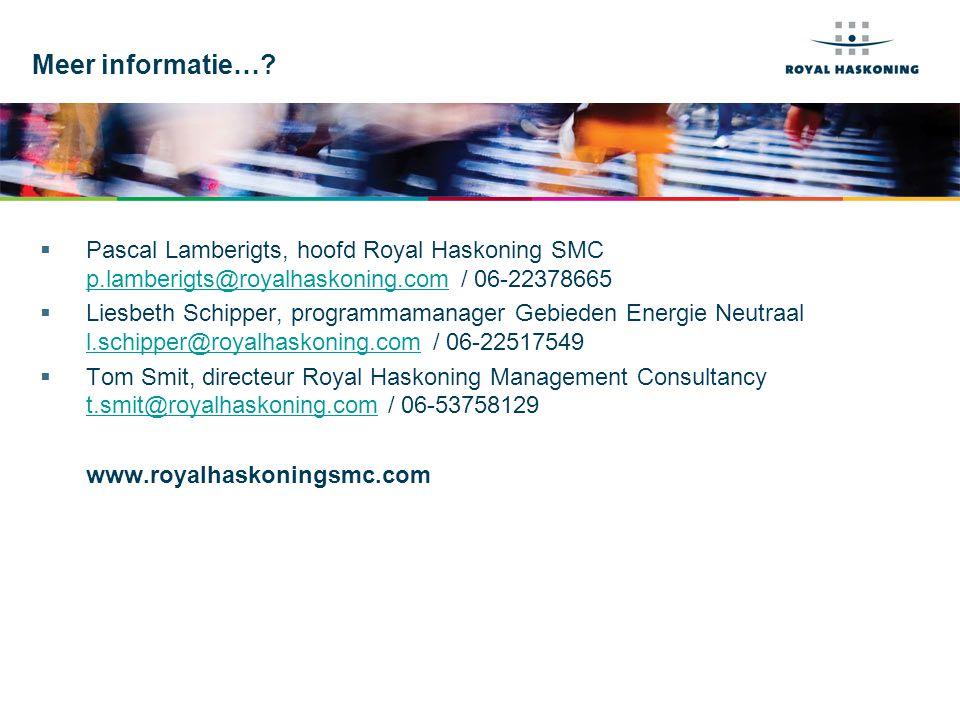 Meer informatie… Pascal Lamberigts, hoofd Royal Haskoning SMC p.lamberigts@royalhaskoning.com / 06-22378665.