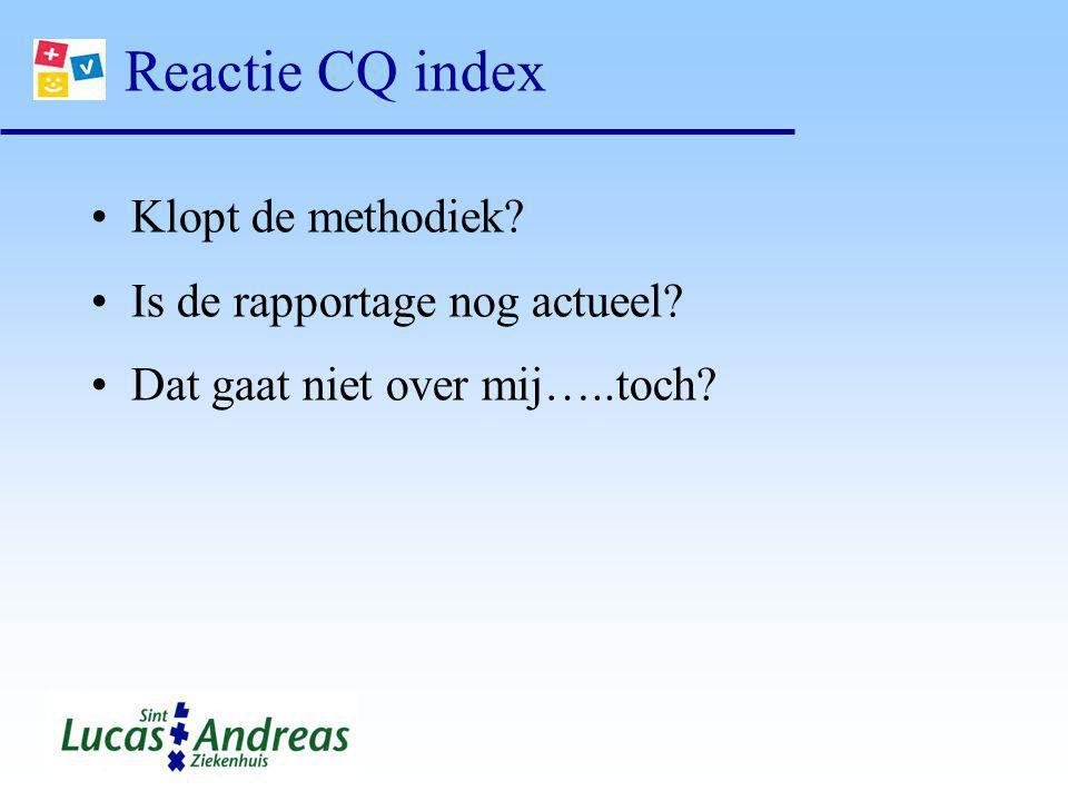 Reactie CQ index Klopt de methodiek Is de rapportage nog actueel