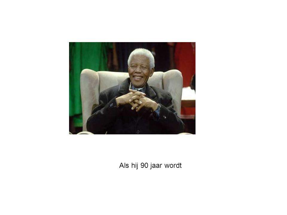 Als hij 90 jaar wordt