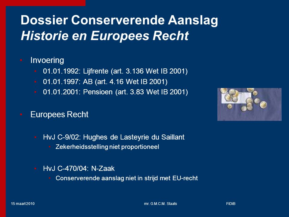 Dossier Conserverende Aanslag Historie en Europees Recht