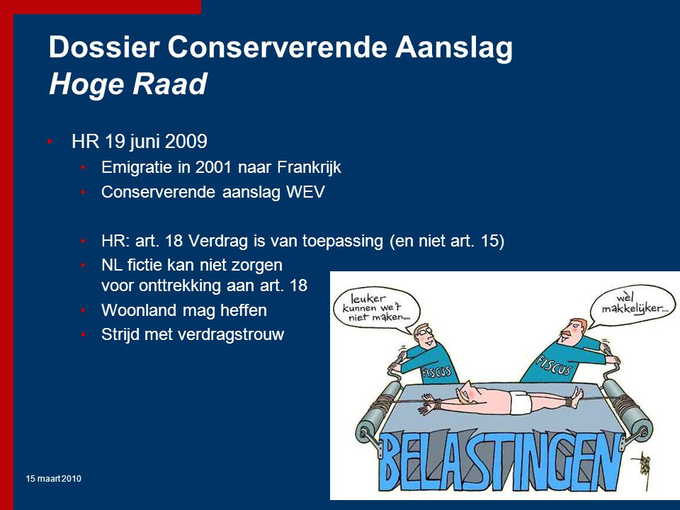 Dossier Conserverende Aanslag Hoge Raad
