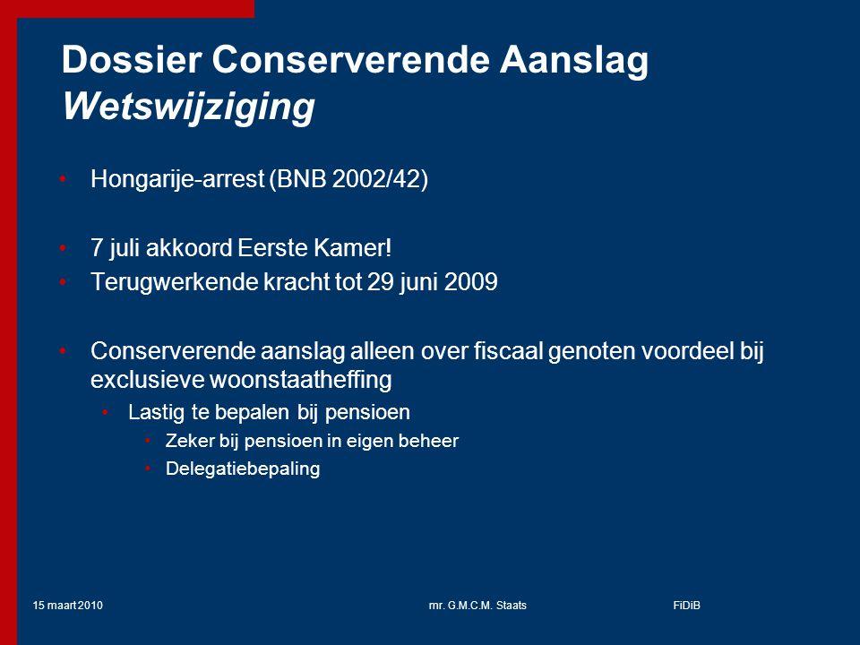 Dossier Conserverende Aanslag Wetswijziging