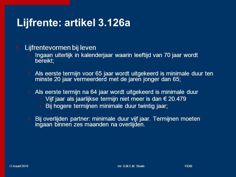 Lijfrente: artikel 3.126a Lijfrentevormen bij leven
