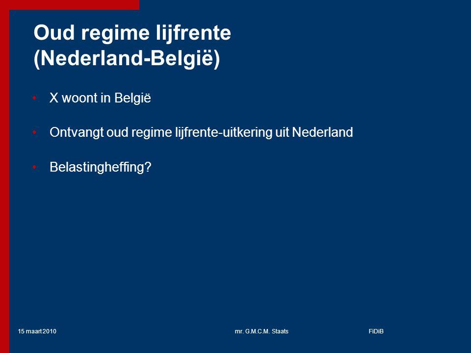 Oud regime lijfrente (Nederland-België)