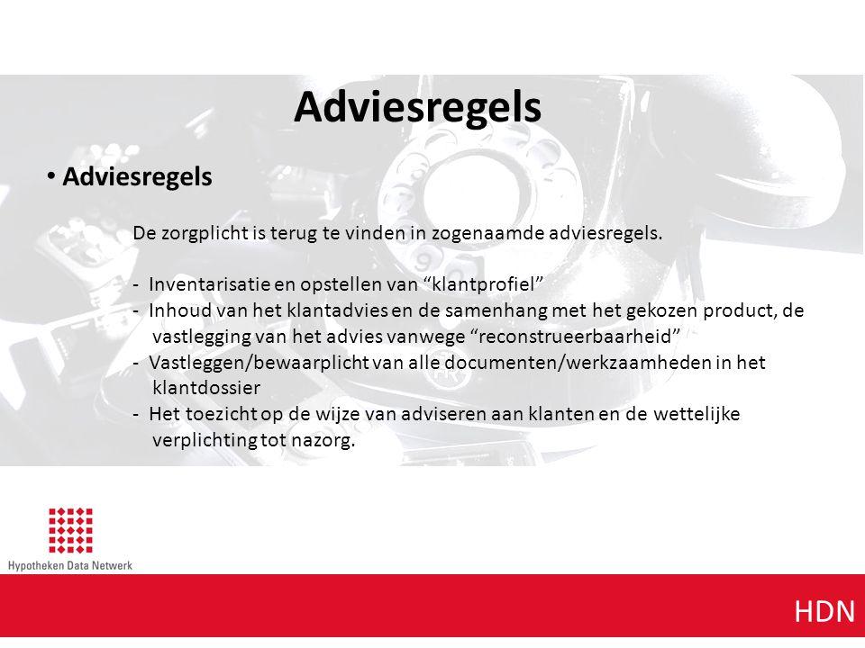 Adviesregels Agenda punt 1 Agenda punt 1 HDN Adviesregels