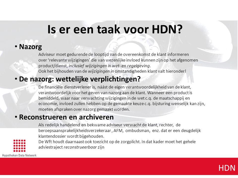 Is er een taak voor HDN Agenda punt 1 Agenda punt 1 HDN