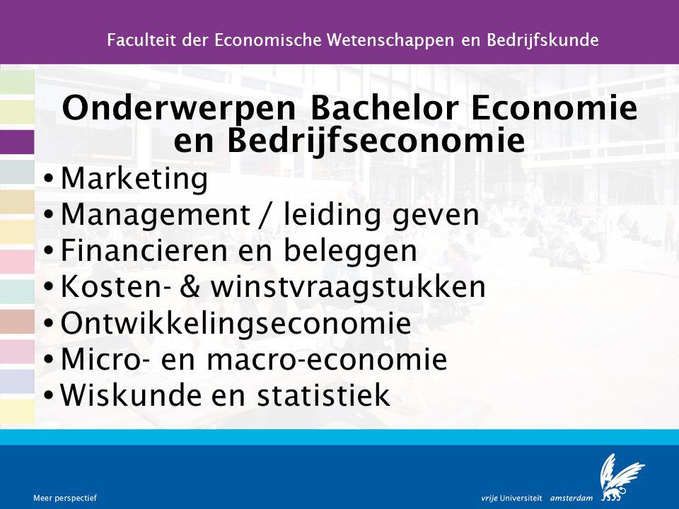Onderwerpen Bachelor Economie en Bedrijfseconomie