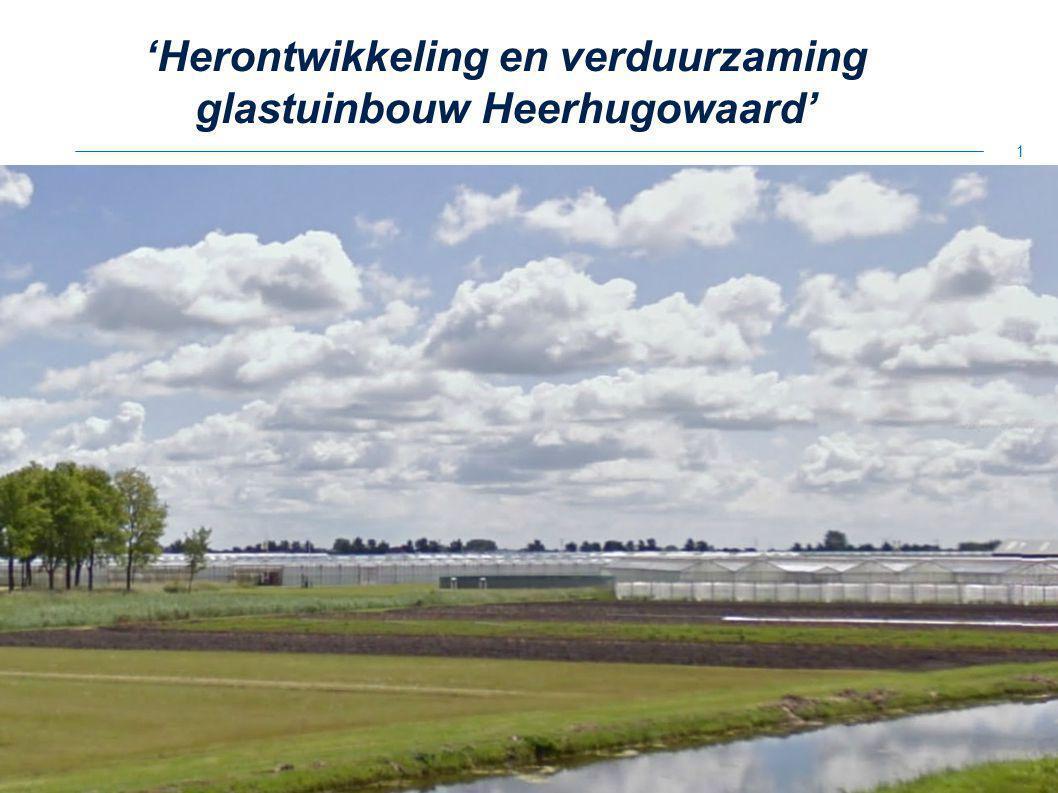 'Herontwikkeling en verduurzaming glastuinbouw Heerhugowaard'