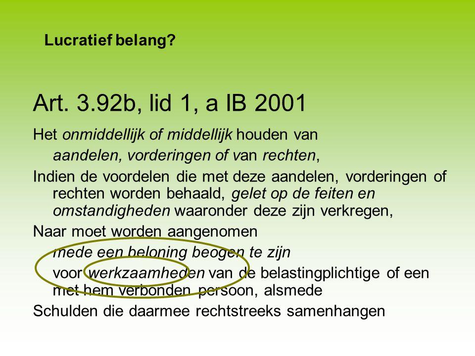Art. 3.92b, lid 1, a IB 2001 Lucratief belang