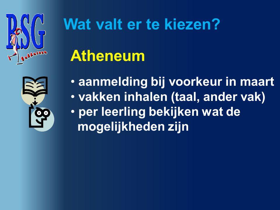 Wat valt er te kiezen Atheneum aanmelding bij voorkeur in maart
