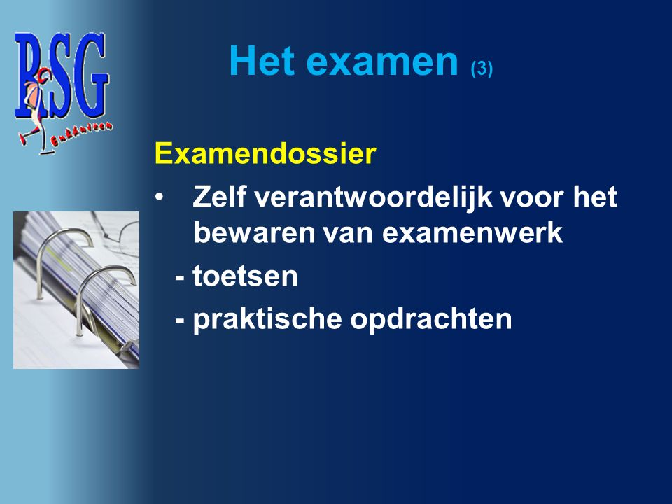 Het examen (3) Examendossier
