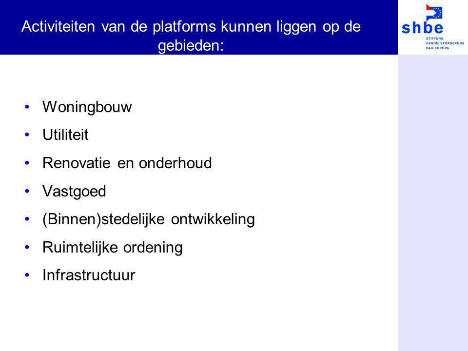 Activiteiten van de platforms kunnen liggen op de gebieden: