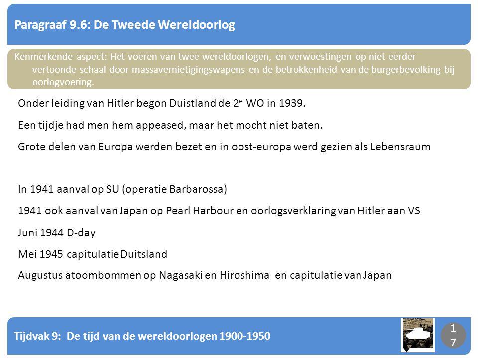 Paragraaf 9.6: De Tweede Wereldoorlog