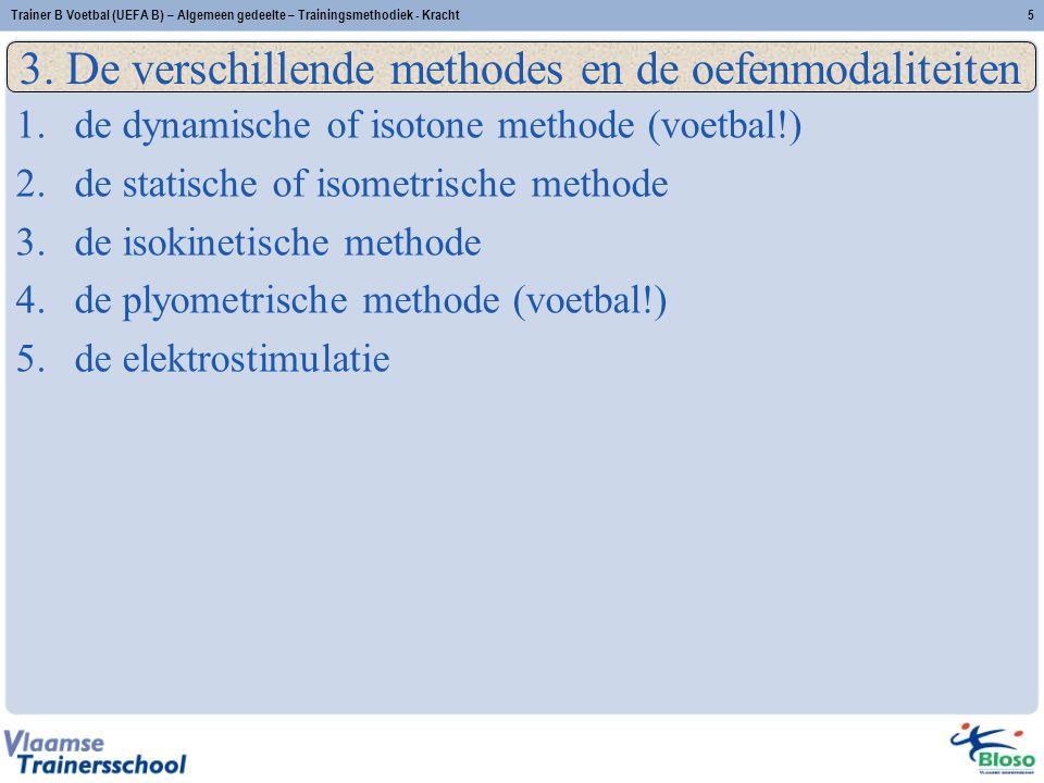 3. De verschillende methodes en de oefenmodaliteiten