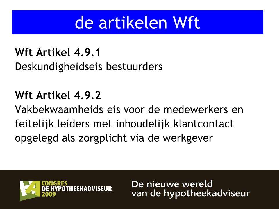 de artikelen Wft Wft Artikel 4.9.1 Deskundigheidseis bestuurders