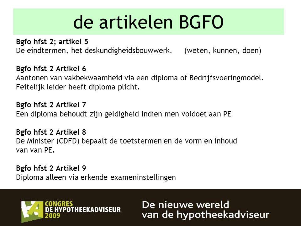 de artikelen BGFO Bgfo hfst 2; artikel 5