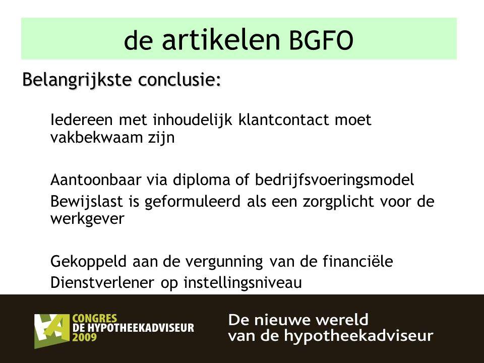 de artikelen BGFO Belangrijkste conclusie: