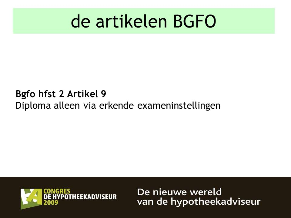 de artikelen BGFO Bgfo hfst 2 Artikel 9