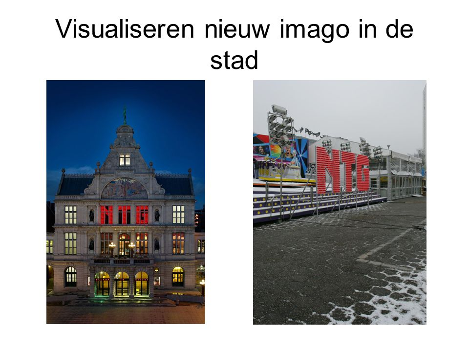 Visualiseren nieuw imago in de stad