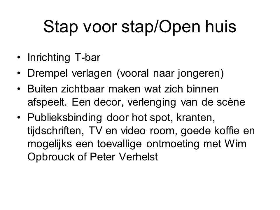 Stap voor stap/Open huis