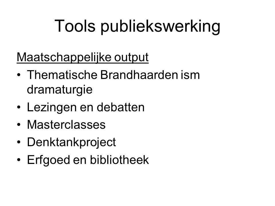 Tools publiekswerking