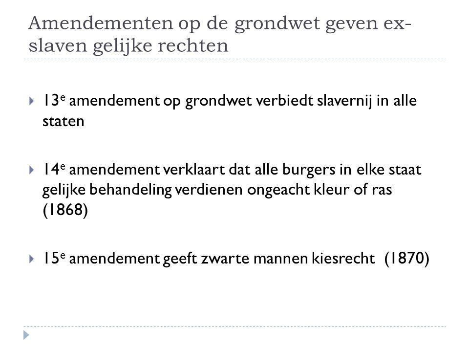Amendementen op de grondwet geven ex-slaven gelijke rechten