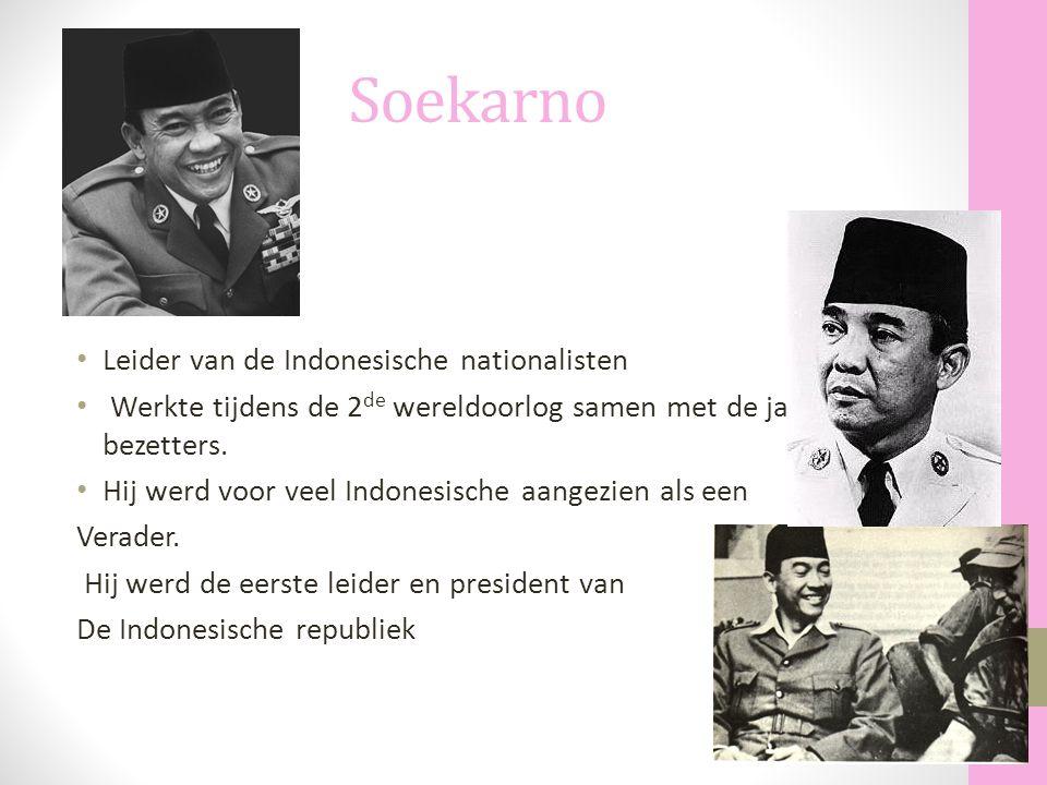 Soekarno Leider van de Indonesische nationalisten