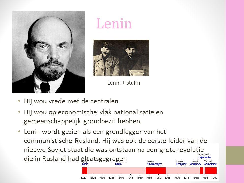 Lenin Hij wou vrede met de centralen