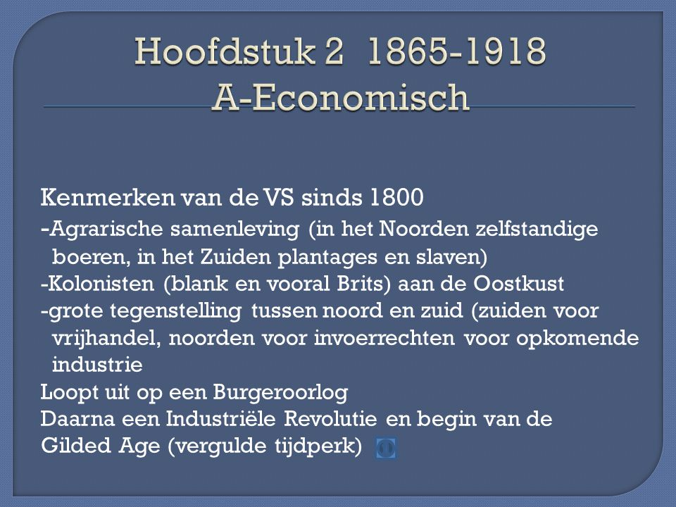 Hoofdstuk 2 1865-1918 A-Economisch