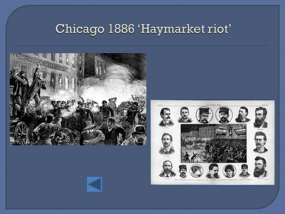 Chicago 1886 'Haymarket riot'