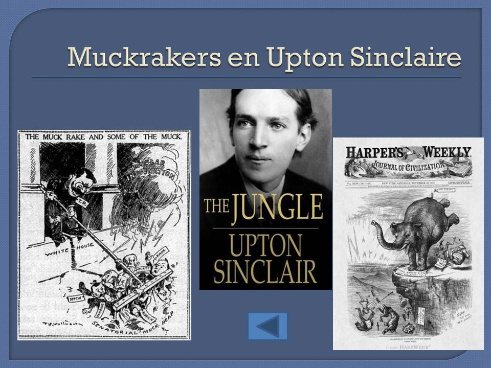 Muckrakers en Upton Sinclaire