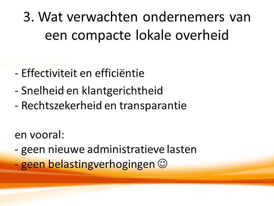 3. Wat verwachten ondernemers van een compacte lokale overheid