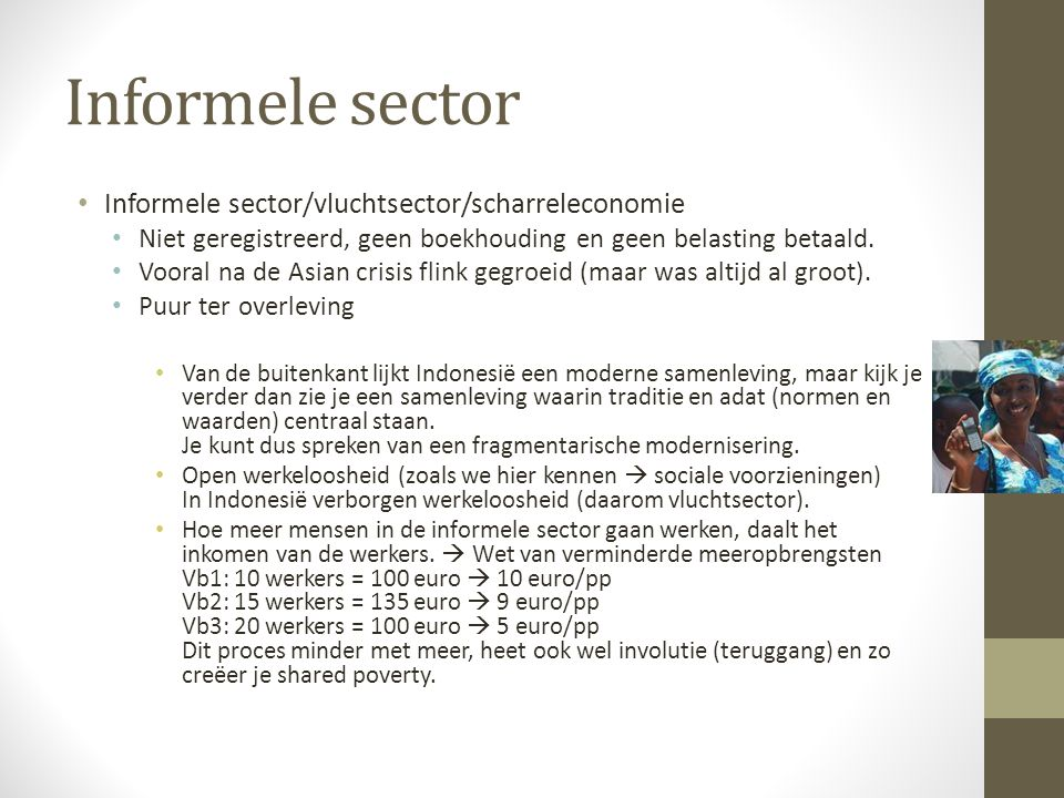 Informele sector Informele sector/vluchtsector/scharreleconomie