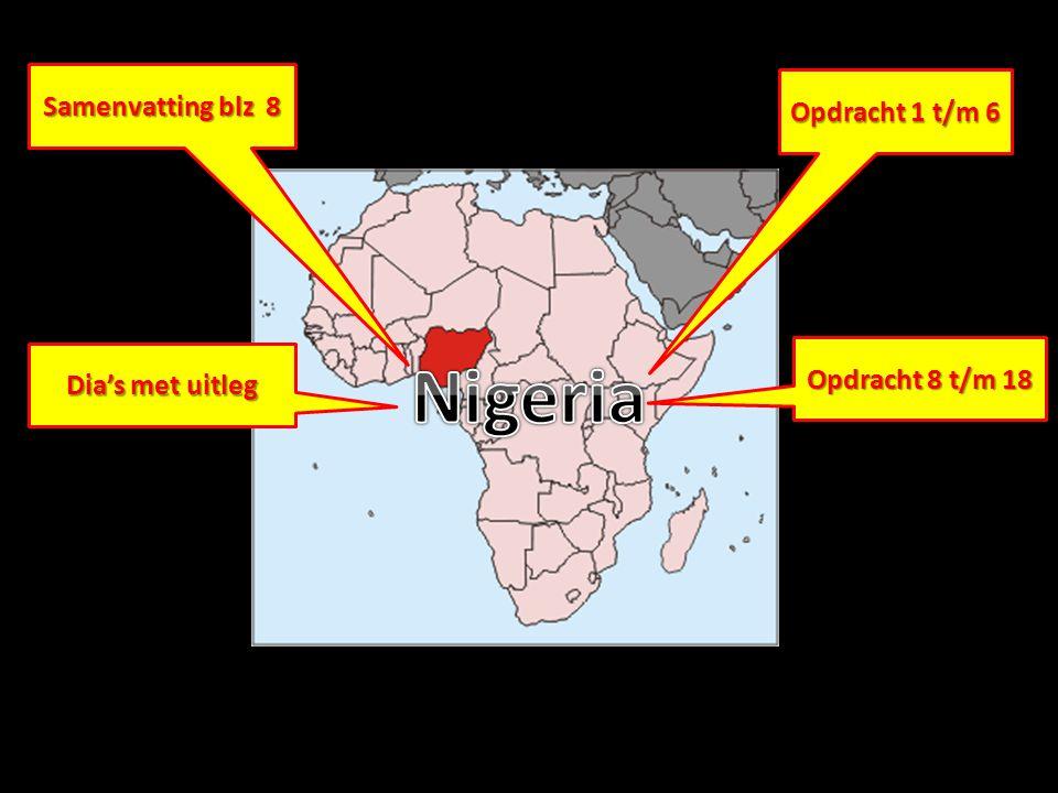 Nigeria Samenvatting blz 8 Opdracht 1 t/m 6 Opdracht 8 t/m 18