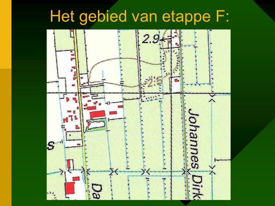 Het gebied van etappe F: