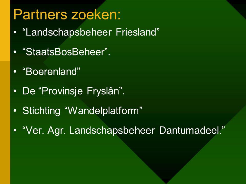 Partners zoeken: Landschapsbeheer Friesland StaatsBosBeheer .