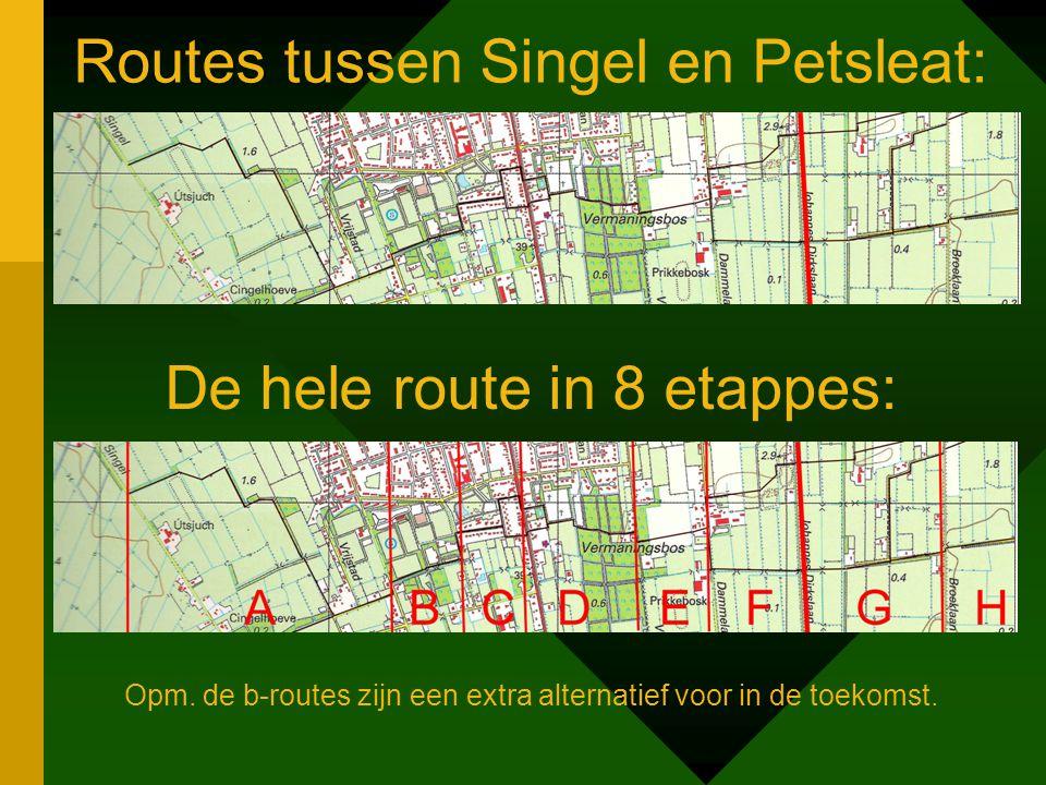 Routes tussen Singel en Petsleat: