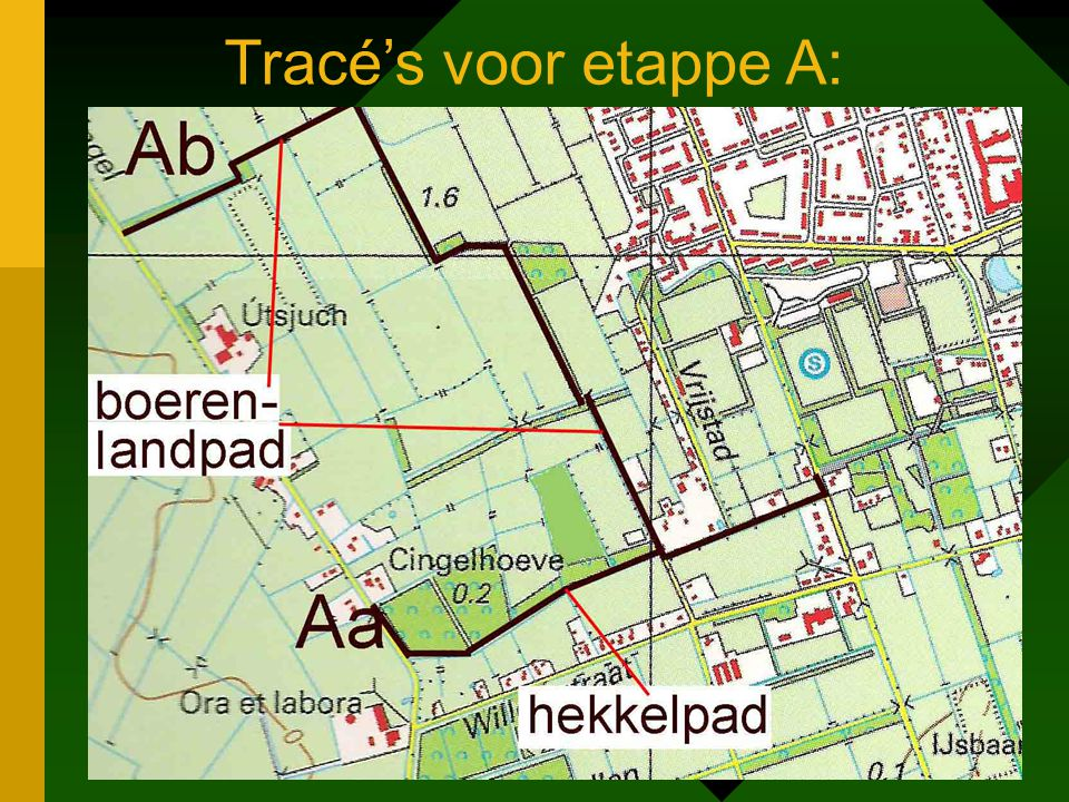 Tracé's voor etappe A: