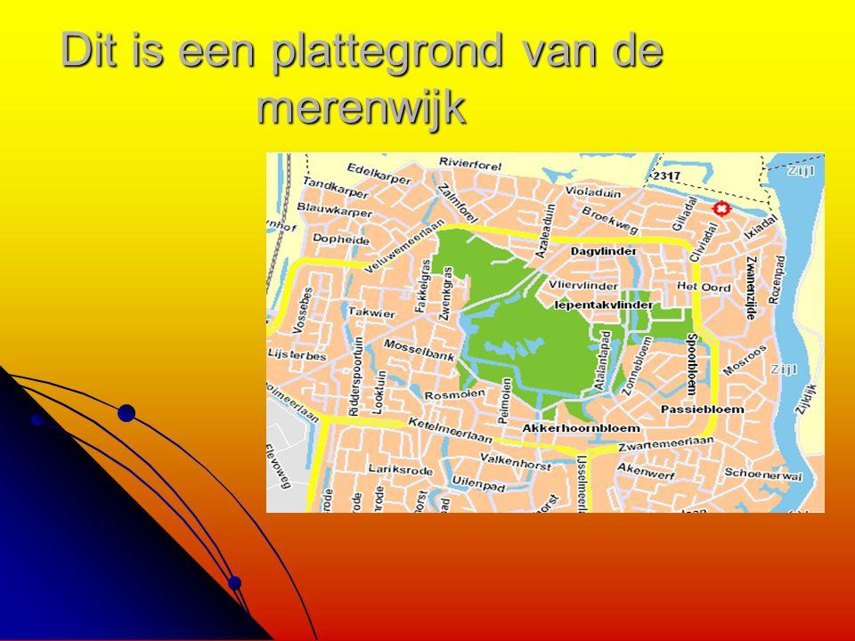 Dit is een plattegrond van de merenwijk